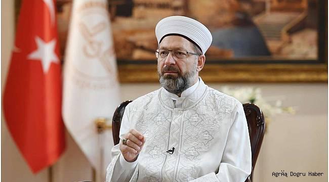 Diyanet İşleri Başkanı Erbaş'tan sıkıntıya düşenlere yardım çağrısı